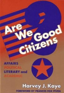 Are We Good Citizens by Harvey J. Kaye